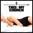 VA - This Is My Church Vol.6 (The Chill Out Edition) (2017) [mp3320kbps]