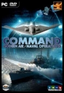 Command: Modern Air/Naval Operations Command LIVE Black Gold Blitz 2014-2017 [ENG] [SKIDROW] [ISO]
