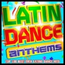 Collection - Latin Dance Anthems (2017) [mp3320kbps]
