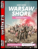 Ekipa z Warszawy - Warsaw Shore Summer Camp 3 [S08E12] [WEB-DL] [XviD-TVND] [PL] torrent