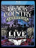 Black Country Communion: Live Over Europe (2011) [BDRip] [1080p] [MKV] torrent