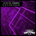 Collection - Thinking Forward Vol. 9 The Art Of Future Techno (2017) [mp3320kbps]