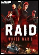 RAID: World War II - Special Edition 2017 [+DLC] [MULTi6-ENG] [REPACK-FITGIRL] [EXE]