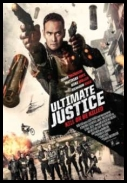 Ultimate Justice (2017) [HDRip] [XviD] [AC3-EVO] [ENG]