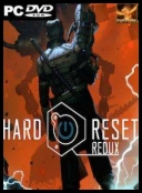 Hard Reset Redux 2016 [MULTI-PL] [Repack Other s] [EXE]