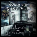 Wicked Disciple (Ger) - Salvation Or Decline (2017) [mp3320] torrent
