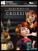Blackwood Crossing V1.5 2017 [MULTi6-ENG] [REPACK-Choice] [EXE]