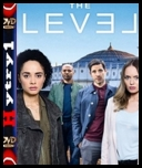 The Level (2016) [SO1E03-04] [720p] [HDTV] [XViD] [AC3-H1] [Lektor PL]
