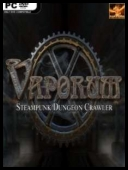 Vaporum [patch 4 #16890] 2017 [MULTI-PL] [GOG] [EXE]