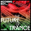 VA - Nothing But... The Future Of Trance Vol.1 (2017) [mp3320kbps]