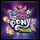 VA - My Little Pony The Movie (Soundtrack) 2017 [mp3320kbps]