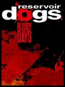 Reservoir Dogs: Bloody Days 2017 [+Update1] [MULTi8-ENG] [REPACK-FITGIRL] [EXE]
