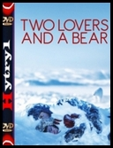 Two Lovers and a Bear (2017) [WEB-DL] [XviD] [MPEG-KRT] [Napisy PL] [H1]