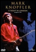 Mark Knopfler - A Night In London (2003)[DVD5 ISO ][Eng]