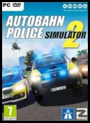 Autobahn Police Simulator 2 (2017) (ENG/GER) [CODEX] [DVD9] [ISO]