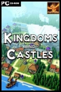 Kingdoms and Castles X64 [v.109+DLC] *2017* [ENG] [PLAZA] [EXE]