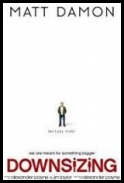 Downsizing [2017] [BRRip] [AC3] [XviD-AX2] [Napisy PL]