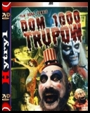 Dom 1000 trupów - House of 1000 Corpses (2003) [720p] [HDTV] [XViD] [AC3-H1] [Lektor PL]
