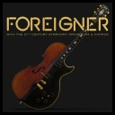 Foreigner  Foreigner with the 21st Century Symphony Orchestra &amp Chorus [2018]