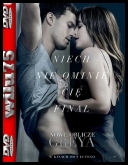 Nowe oblicze Greya - Fifty Shades Freed *2018* [UNRATED] [BDRip] [XviD-KiT] [Lektor PL]