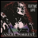 ANGEL FORREST  ELECTRIC LOVE [2018] [MP3320]