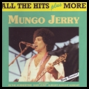 Mungo Jerry  All The Hits Plus More  [1990] [FLAC] [TFM]