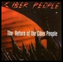 Ciber People  The Return Of The Ciber People [cd album 93] [flac]