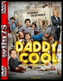 Daddy Cool *2017* [BRRip] [XviD-KiT] [Lektor PL]