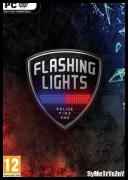 Flashing Lights *2018* - Build:300518-1 (BugFixes) [MULTi6-ENG] [SYMETRYCZNY] [EXE]