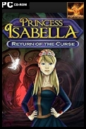 Princess Isabella: Return of the Curse Collector\'s Edition *2014* [ENG] [REPACK ROKA1969] [EXE]