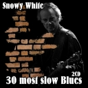 Snowy White 30 most slow Blues [2017] [2CD] MP3 [320 kbps]