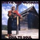 STEVIE RAY VAUGHAN AND DOUBLE TROUBLE  SOUL TO SOUL [1985/2013] [FLAC]
