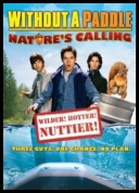 Without A Paddle Natures Calling (2009)DVDRip.XviD[ENG]