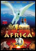 MAGICZNA PODRÓŻ DO AFRYKI 3D  MAGIC JOURNEY TO AFRICA 3D2010[MINIHD] [1080P BLURAY X264 SBS AC3 DJP] [LEKTOR PL]
