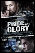 Pride and Glory *2008* [DVDR-Replica][ENG]