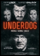 Underdog 2019 [WEB-DL] [XviD-KIT] [FILM POLSKI]