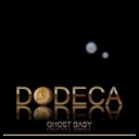 Dodeca - Ghost Baby (2019) [mp3320]