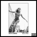 Miley Cyrus - SHE IS COMING (2019) [mp3320]