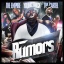 The Empire, The Cartel & Young Buck - Rumors (2008) [mp3@192kbps]