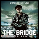 Grandmaster Flash - The Bridge Promo (2009)[mp3@VBR]