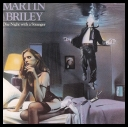 Martin Briley - One Night with a Stranger [Remastered] (1983/2010) [mp3320kbps]