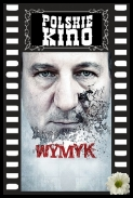 Wymyk 2011 [720p.BRRip.Xvid][PL] torrent
