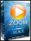 Zoom Player MAX 15.5 Build 1550 Final [PL] [Serial] [+Language Pack] [azjatycki]