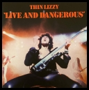 THIN LIZZY - LIVE AND DANGEROUS (1978, 1996) [WMA]
