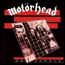 Motrhead - On Parole [Expanded & Remastered] (2020) [FLAC]