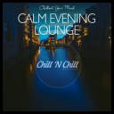 VA - Calm Evening Lounge: Chillout Your Mind (2020) [mp3320] torrent