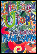 THE BAND FROM UTOPIA - A TRIBUTE MUSIC TO FRANK ZAPPA (1995, 2001) [DVD5] [PAL]