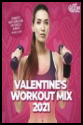 Hard EDM Workout - Valentines Workout Mix 2021 (2021) [mp3320kbps]