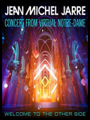 Jean Michel Jarre - Welcome To The Other Side (2021) Concert From Virtual Notre-Dame [FLAC] torrent