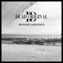 Dead Original - Bought & Sold (2021) MP3 torrent